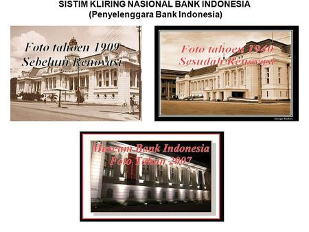 SISTIM KLIRING NASIONAL BANK INDONESIA (Penyelenggara Bank Indonesia)