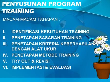 TRAINING DESIGN / PENYUSUNAN PROGRAM TRAINING