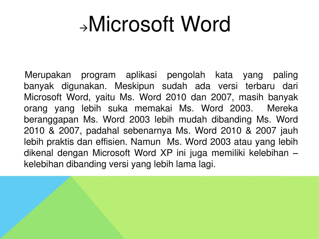 Microsoft Word Merupakan Program Aplikasi Pengolah Kata Yang Paling Banyak Digunakan Meskipun Sudah Ada Versi Terbaru Dari Microsoft Word Yaitu Ms Ppt Download