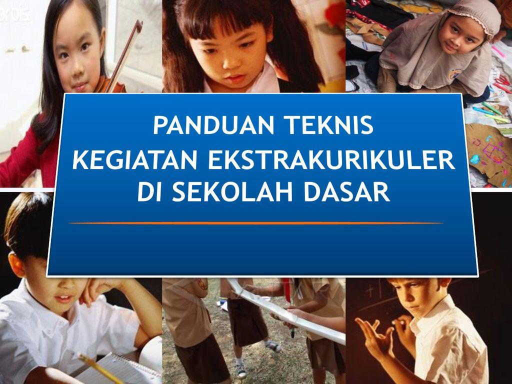 Gambar Kegiatan Anak Sekolah Dasar Kegiatan Ekstrakurikuler Di Sekolah Dasar Ppt Download