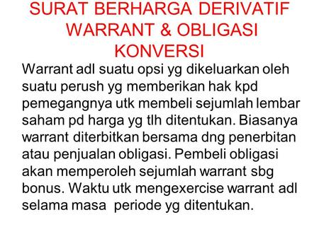 SURAT BERHARGA DERIVATIF WARRANT & OBLIGASI KONVERSI