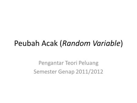 Peubah Acak (Random Variable)
