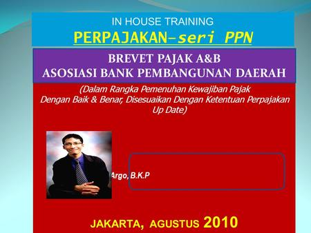 IN HOUSE TRAINING PERPAJAKAN–seri PPN