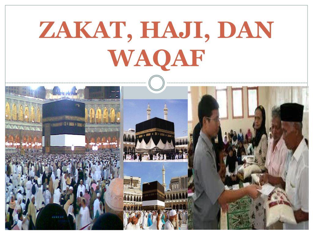 Zakat Haji Dan Waqaf Ppt Download