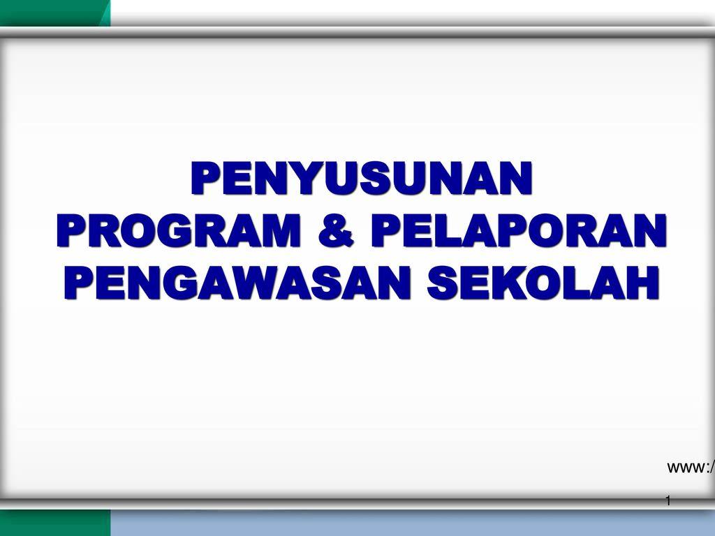 Contoh Laporan Program Pengawasan Dan Evaluasi Kepala Sekolah