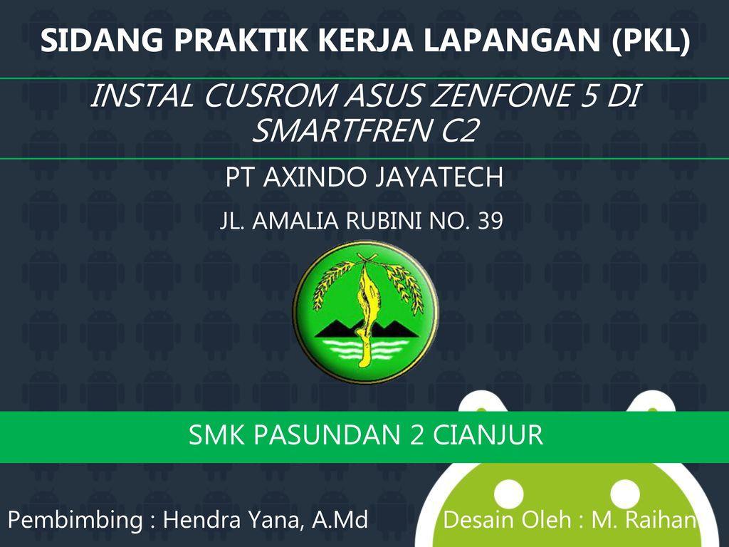 Sidang Praktik Kerja Lapangan Pkl Ppt Download