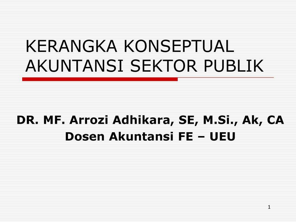 Kerangka Konseptual Akuntansi Sektor Publik Ppt Download