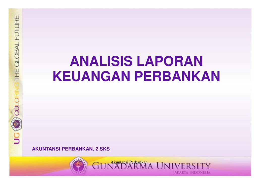 Analisis Laporan Keuangan Perbankan Ppt Download