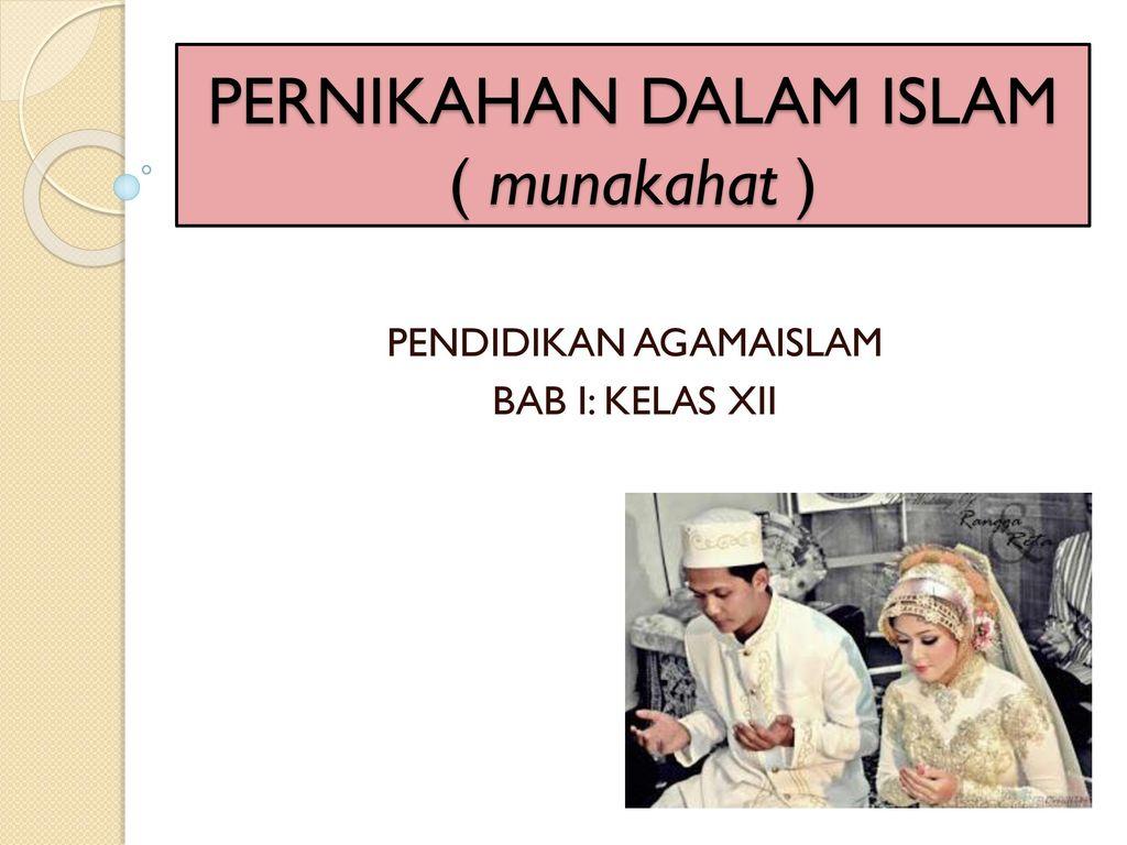 Pernikahan Dalam Islam Munakahat Ppt Download