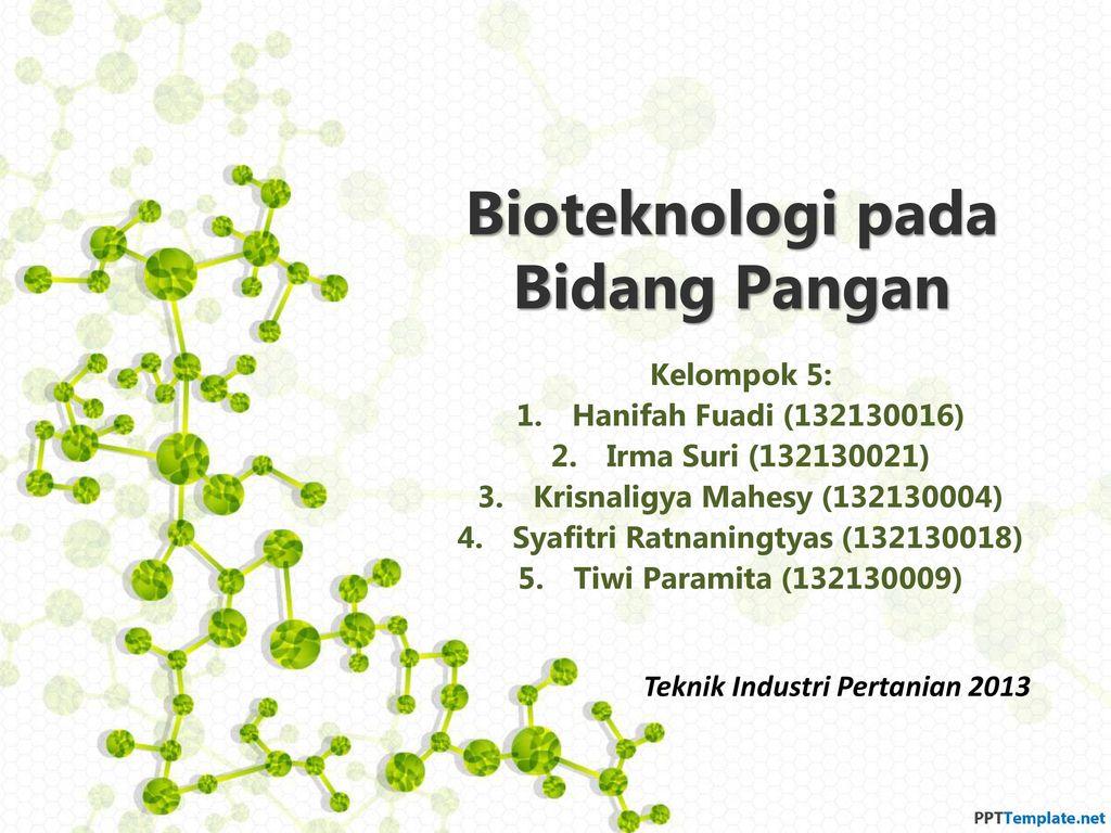 Bioteknologi Pada Bidang Pangan Ppt Download