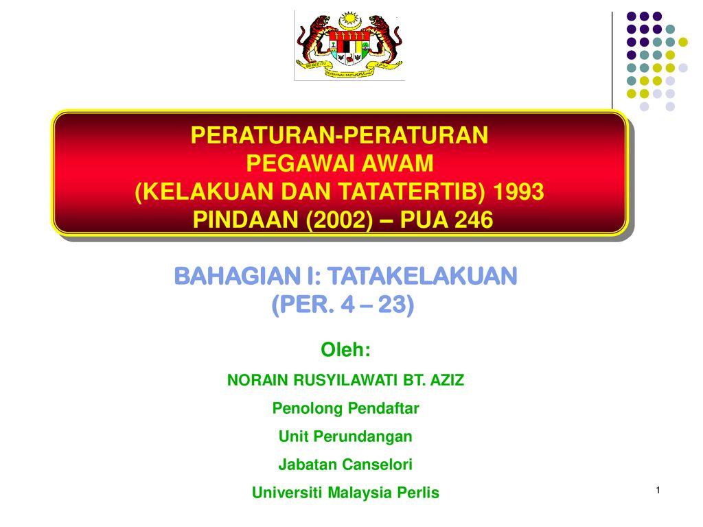 Kelakuan Dan Tatatertib 1993 Pindaan 2002 Pua Ppt Download