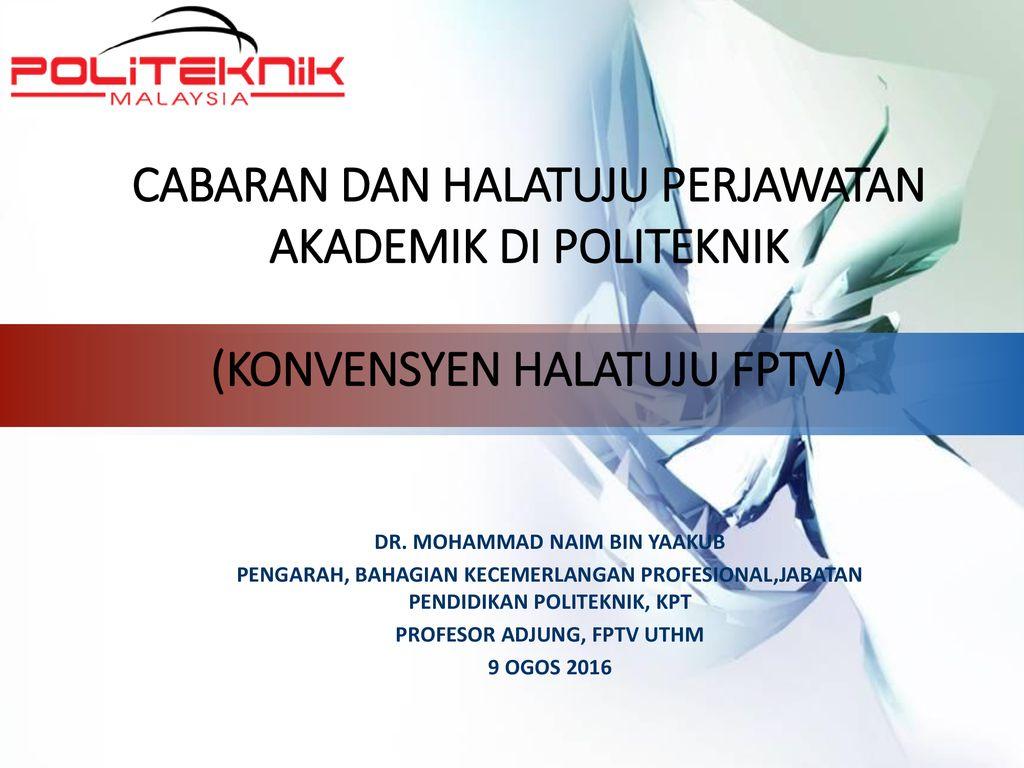 Dr Mohammad Naim Bin Yaakub Profesor Adjung Fptv Uthm Ppt Download