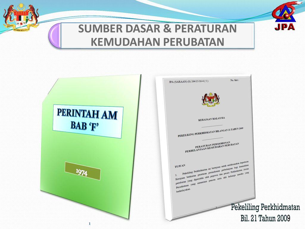 Sumber Dasar Peraturan Kemudahan Perubatan Ppt Download