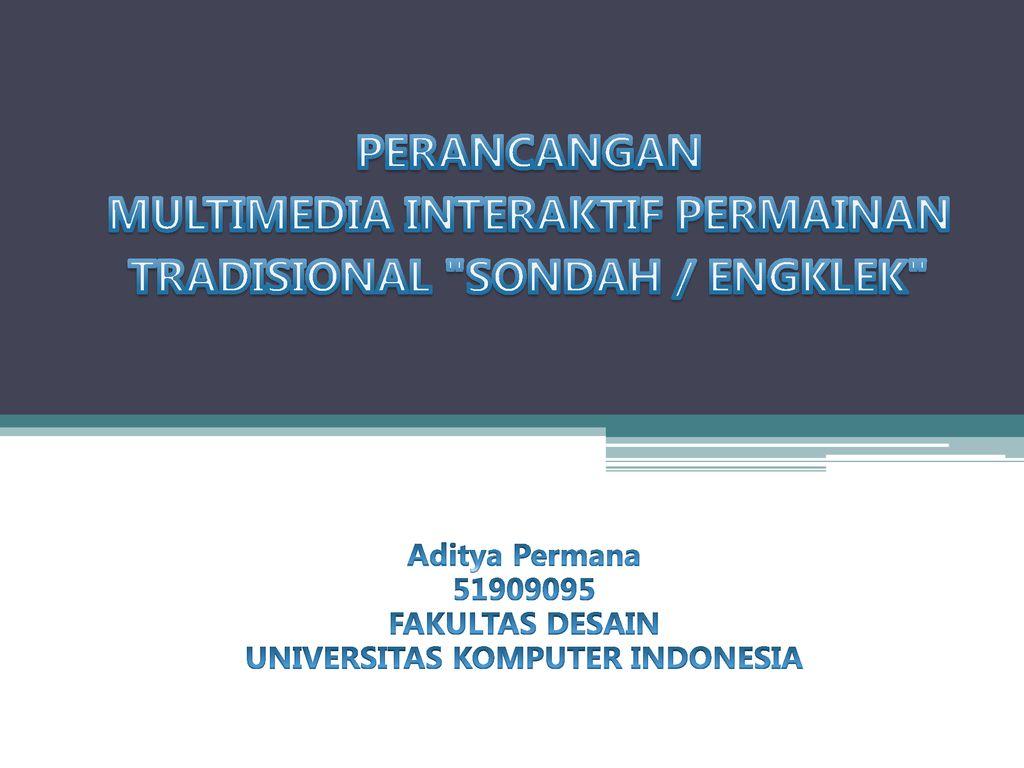 Aditya Permana Fakultas Desain Universitas Komputer Indonesia Ppt Download