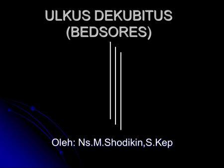 Asuhan Keperawatan Dekubitus Ppt Download