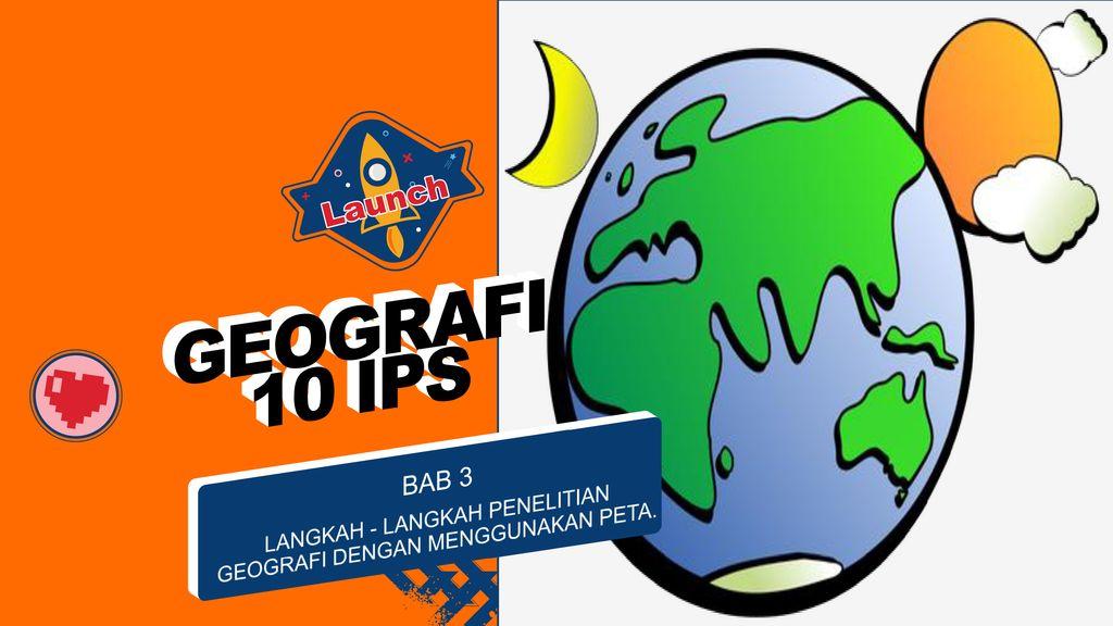 Langkah Langkah Penelitian Geografi Dengan Menggunakan Peta Ppt Download