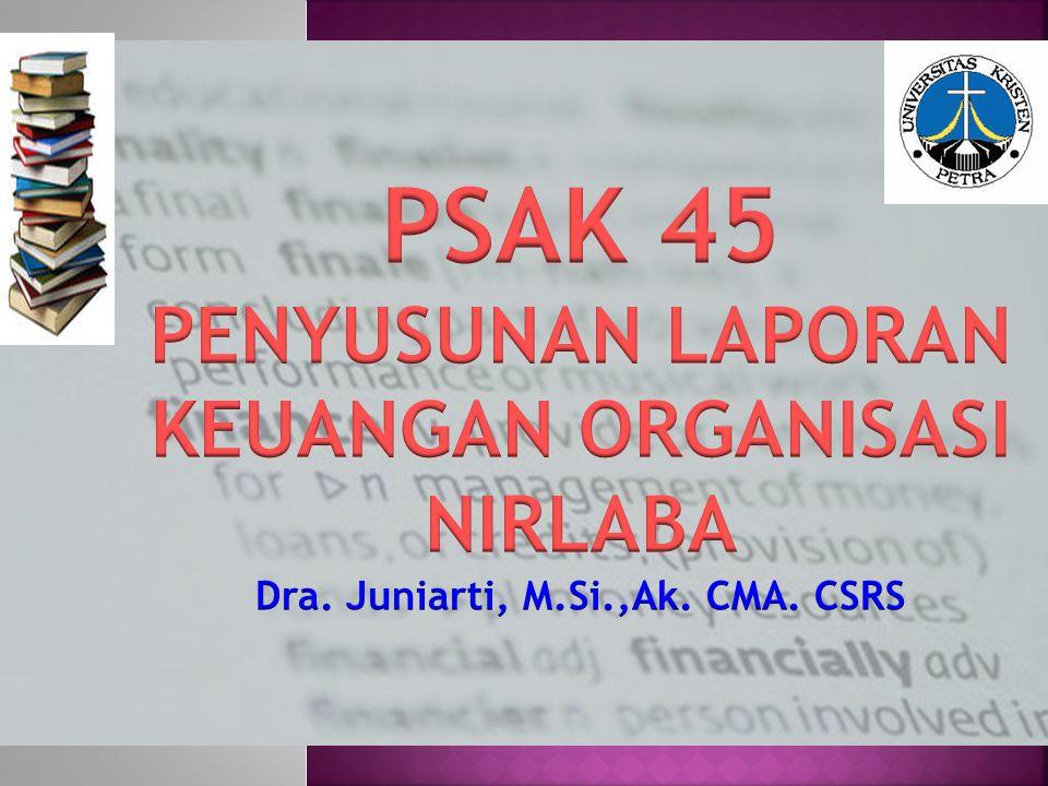 Psak 45 Penyusunan Laporan Keuangan Organisasi Nirlaba Ppt Download