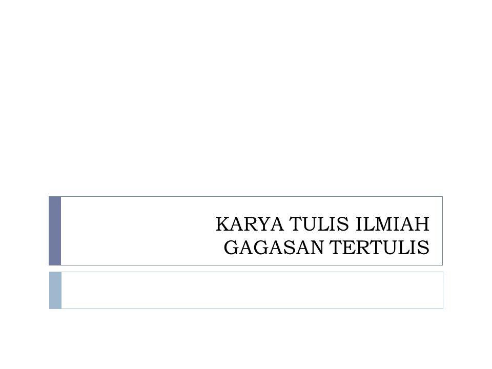 Karya Tulis Ilmiah Gagasan Tertulis Ppt Download
