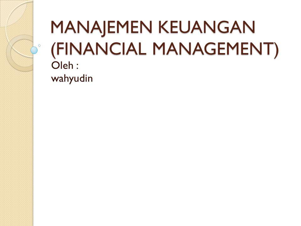 Manajemen Keuangan Financial Management Ppt Download