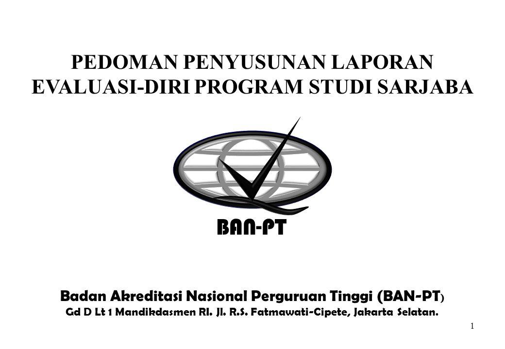 Ban Pt Pedoman Penyusunan Laporan Evaluasi Diri Program Studi Sarjaba Ppt Download