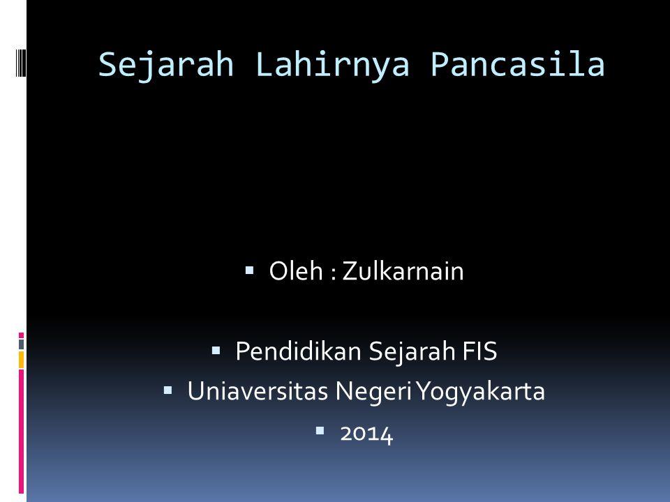 Sejarah Lahirnya Pancasila Ppt Download