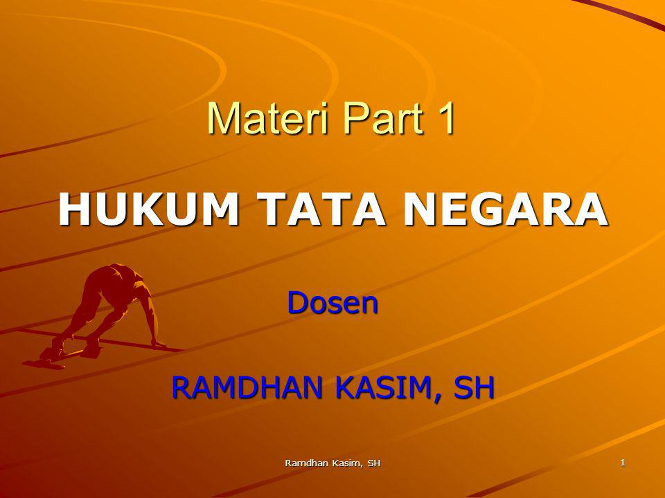 Materi Part 1 Hukum Tata Negara Dosen Ramdhan Kasim Sh Ppt Download