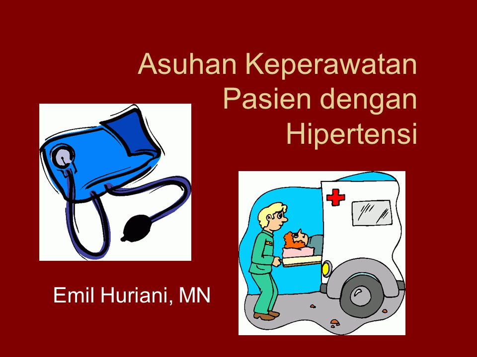 Asuhan Keperawatan Pasien Dengan Hipertensi Ppt Download
