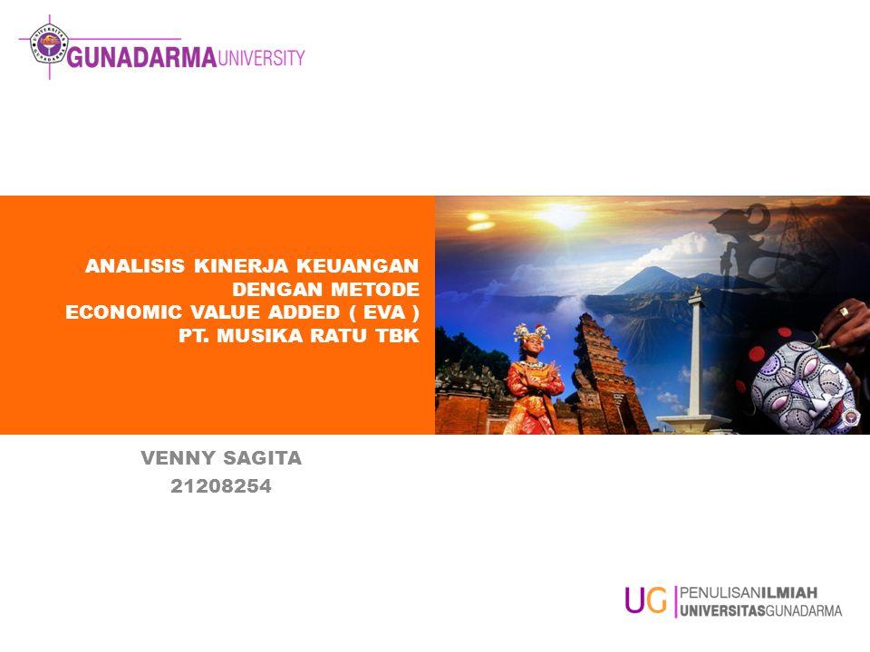 Analisis Kinerja Keuangan Dengan Metode Economic Value Added Eva Pt Musika Ratu Tbk Venny Sagita Ppt Download
