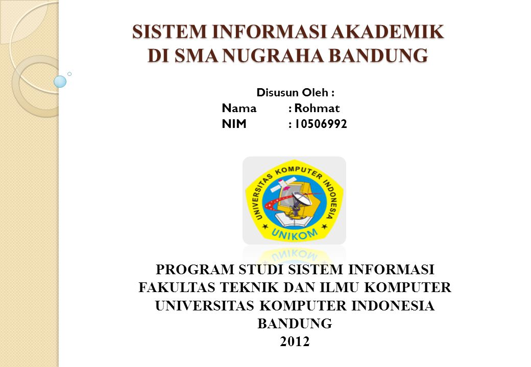 Sistem Informasi Akademik Di Sma Nugraha Bandung Ppt Download