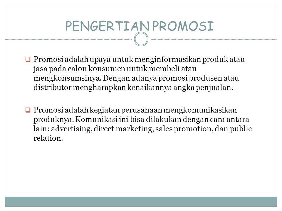 Pengertian Promosi Promosi Adalah Upaya Untuk Menginformasikan Produk Atau Jasa Pada Calon Konsumen Untuk Membeli Atau Mengkonsumsinya Dengan Adanya Promosi Ppt Download