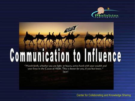 Communication to Influence