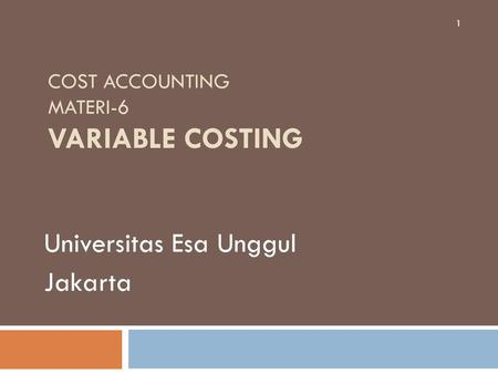 Cost Accounting Materi-6 Variable Costing