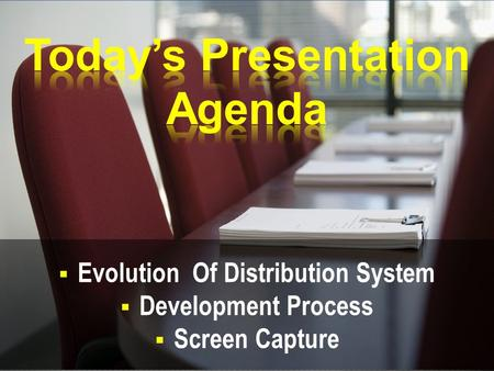 Today's Presentation Agenda Evolution Of Distribution System