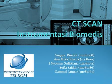 CT SCAN Instrumentasi Biomedis