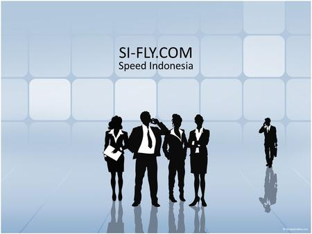 SI-FLY.COM Speed Indonesia.