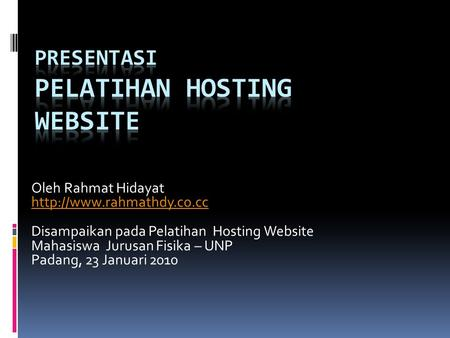 PRESENTASI PELATIHAN Hosting WEBSITE