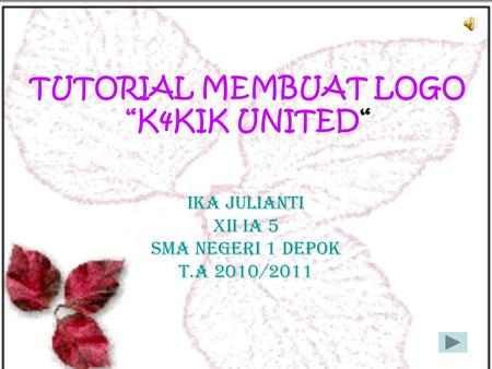 "TUTORIAL MEMBUAT LOGO ""K4KIK UNITED"""