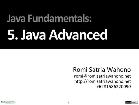 Java Fundamentals: 5. Java Advanced