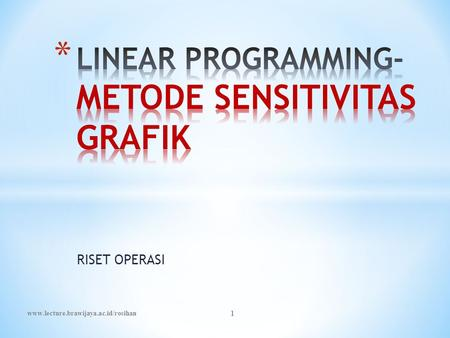LINEAR PROGRAMMING-METODE SENSITIVITAS GRAFIK