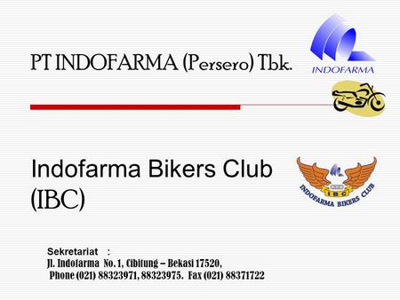 Indofarma Bikers Club (IBC)