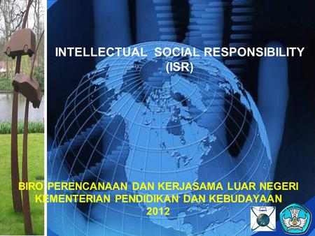INTELLECTUAL SOCIAL RESPONSIBILITY (ISR)