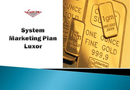 System Marketing Plan Luxor