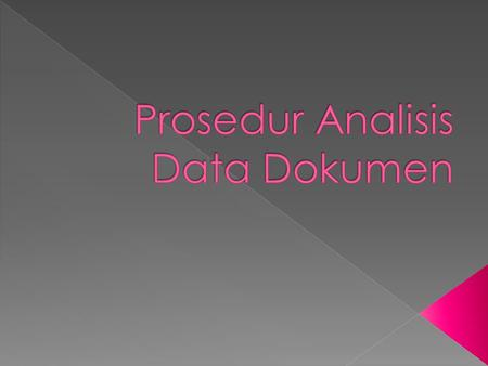 Prosedur Analisis Data Dokumen