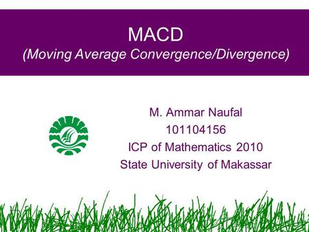 MACD (Moving Average Convergence/Divergence)