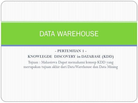 KNOWLEGDE DISCOVERY in DATABASE (KDD)