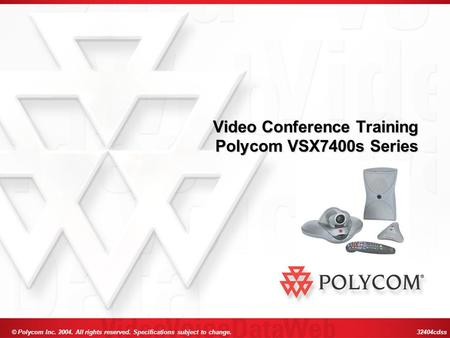 Video Conference Training Polycom VSX7400s Series