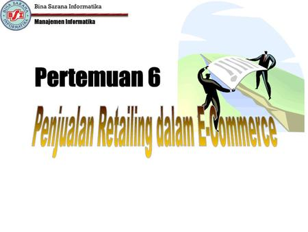 Dwi Hartanto, S,.Kom E Commerce Pertemuan 6.