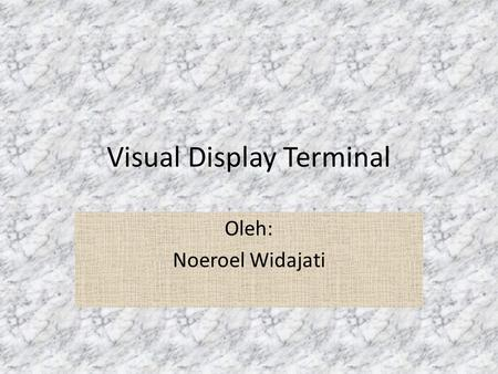 Visual Display Terminal