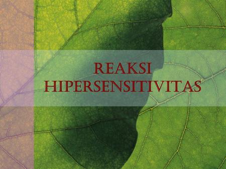 REAKSI HIPERSENSITIVITAS