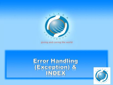Error Handling (Exception) & INDEX